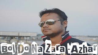 Bol Do Na Zara Cover | Azhar | Subhadip