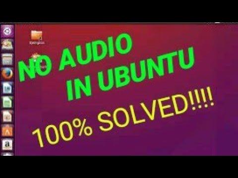No Sound In Ubuntu Problem Solved 100 Working 2019 Latest