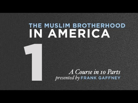 Muslim Brotherhood in America, Part 1: The Threat Doctrine of Shariah & the Muslim Brotherhood