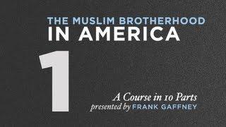 Muslim Brotherhood in America, Part 1: The Threat Doctrine of Shariah & the Muslim Brotherhood