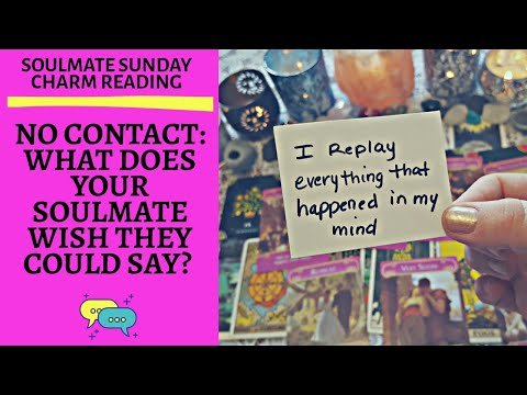 🌷SOULMATE SUNDAY🌷| 💞NO CONTACT: WHAT DOES YOUR SOULMATE WISH THEY COULD SAY?💞|🔮CHARM READING🔮