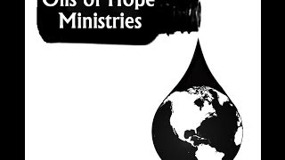 Oils of Hope Ministries start up fundraiser project (Please support this even if its a $1 donation)