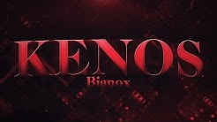 KENOS VERIFIED (Extreme Demon) by Bianox & More!