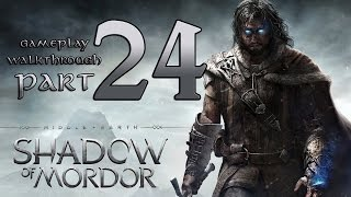 Shadow of Mordor Walkthrough - PART 24 - Stealth Brand the Mammasappers! (XB1 / PS4 Gameplay)