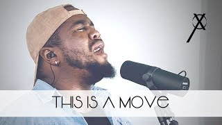 This Is A Move (Acoustic Cover) - Cross Worship Feat. D'marcus Howard
