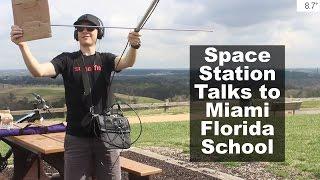 Space Station Talks to Miami Florida School