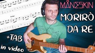 Morirò Da Re - Maneskin - Bass Cover - Tutorial + Tab