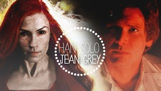 Han Solo & Jean Grey   All i want