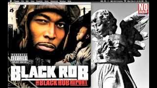 16) Black Rob - Smile In Ya Face (Prod. by Buckwild)