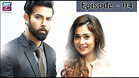 Bay Khudi -  Episode 04 Full HD - ARY Zindagi Drama
