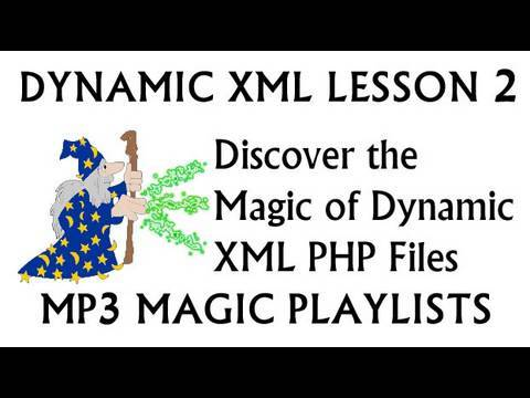 Discover Dynamic XML: MP3 Player Playlist Flash PHP Loop Files Tutorial