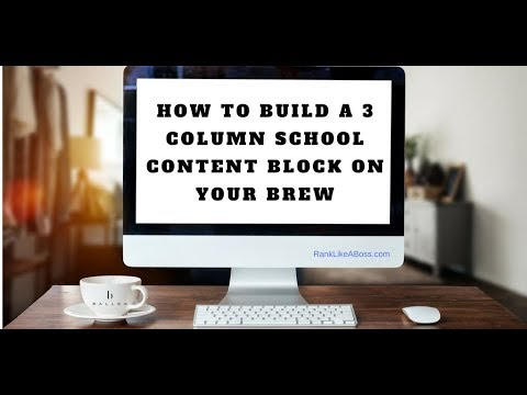 Adding A 3 Column Content Block For Schools To Your Ballen Real Estate Website   BREW [14:36]