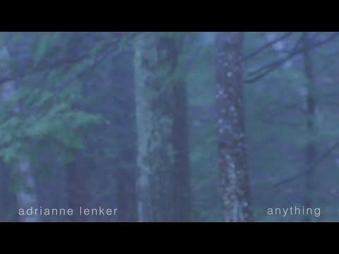 adrianne lenker - anything (official audio)