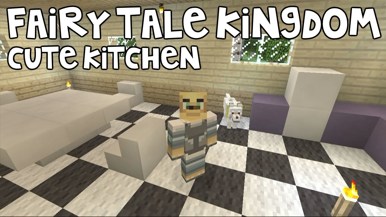 Minecraft Kitchen Xbox Minecraft Xbox Fairy Tale Kingdom Cute Kitchen 77 Youtube