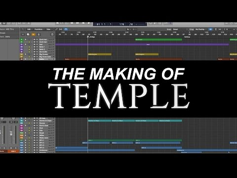 The Making of: Temple (Track Breakdown)