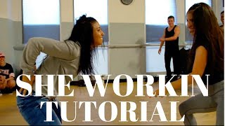 She Workin DANCE TUTORIAL | @DanaAlexaNY Choreography