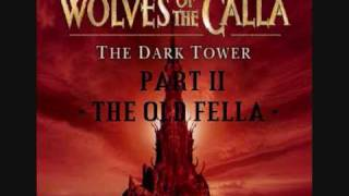 The Dark Tower - The Wolves of The Calla - Part 1 to 4