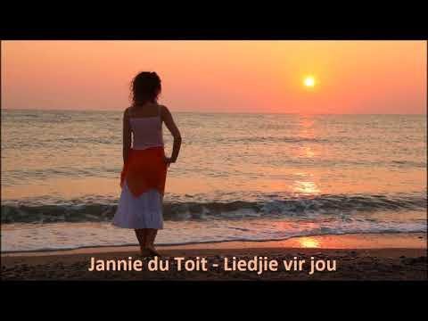 Jannie Du Toit - Liedjie Vir Jou