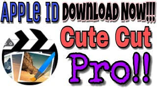 Apple Id - Cute cut pro Free Download from app store