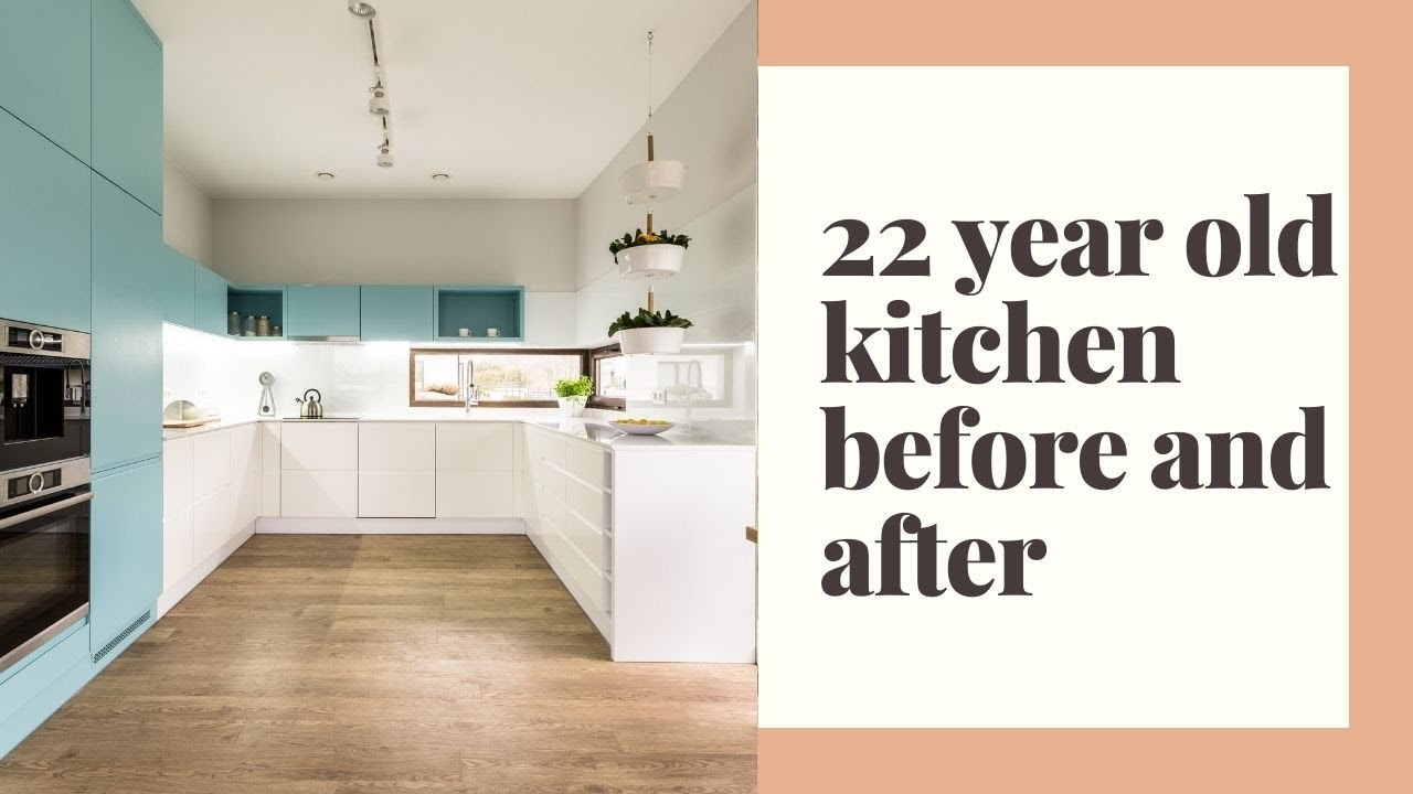 Before and after 22 year old kitchen