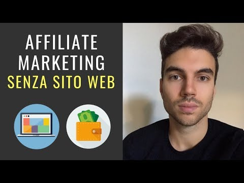 Come Fare Affiliate Marketing Senza Sito Web