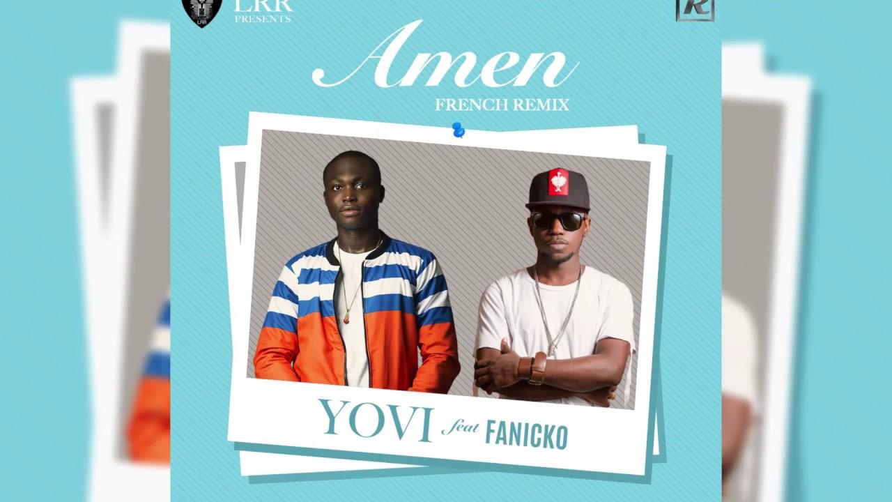 Download Yovi ft Fanicko - Amen (French Remix) Lyric Video