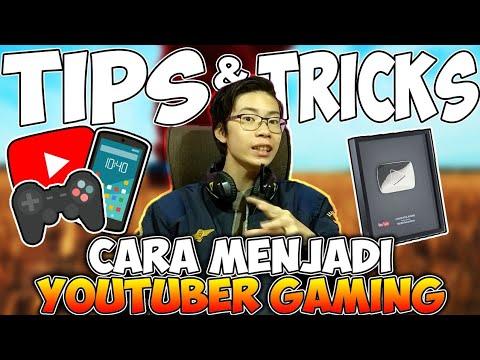 Cara Cepat Jadi Youtuber  GAMING Tips & Tricks Bikin Kalian