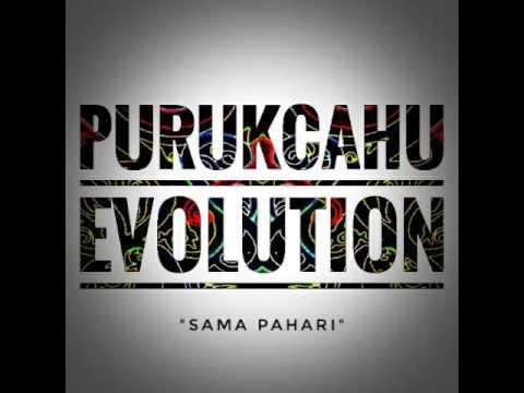 PurukCahu Evolution (GUA GAK PERDULI)
