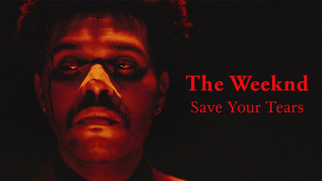 The Weeknd - Save Your Tears Lyrics - YouTube