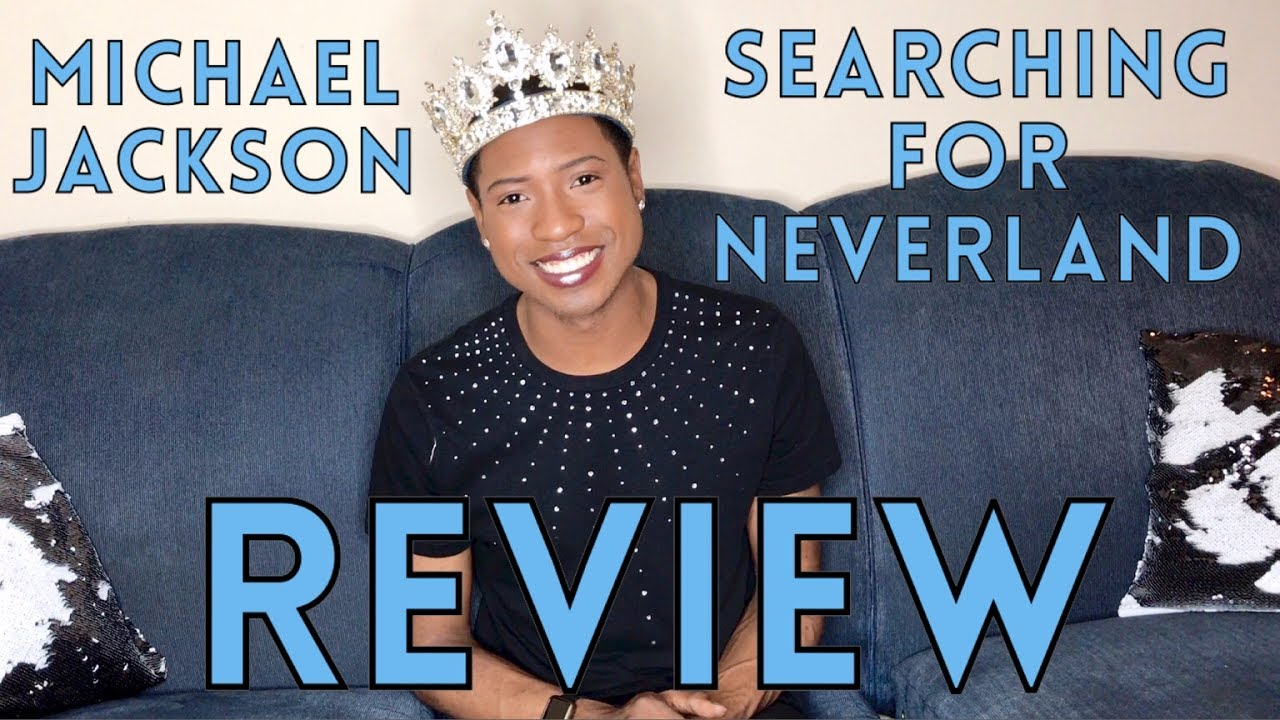 Searching For Neverland Michael Jackson Reviews