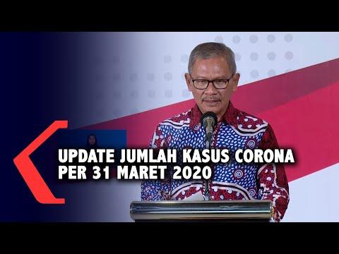 [Full] Update Jumlah Kasus Virus Corona Per 31 Maret 2020