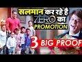 3 BIG PROOF: Salman Khan Promoting Shahrukh Khan's Zero Like A True Friend!