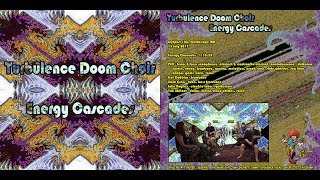 Turbulence Doom Choir - Energy Cascades