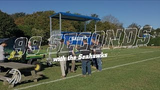 99 Seconds with the Seahawks (20171025)