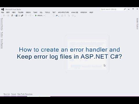 How to create an error handler and Keep error log files in ASP.NET C#?