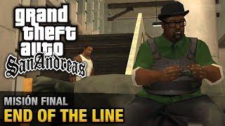 GTA San Andreas - Misión Final - End Of The Line (Español - 1080p 60fps)