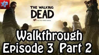 "The Walking Dead Walkthrough -Episode 3- ""Ginger Detective"" Part 2"