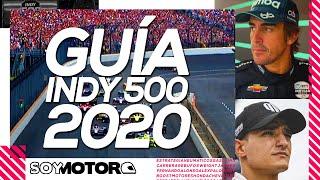 500 Millas de Indianápolis 2020: la guía definitiva |SoyMotor.com