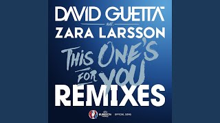 This One's for You (feat. Zara Larsson) (Official Song UEFA EURO 2016) (Extended)