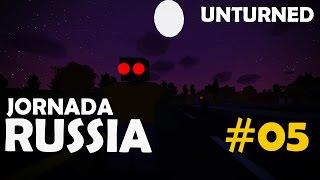 Unturned - Jornada Russia #05: Quando Você Acha Que Não Pode Piorar Mais!!