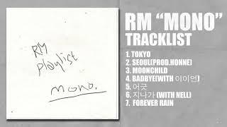 Full Album Rm Bts Mono Mixtape Playlist Rm Mono 믹스테잎 모음집 From