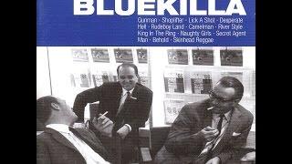 Bluekilla - Shoplifter
