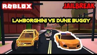 DUNE BUGGY vs LAMBORGHINI! | ROBLOX JAILBREAK