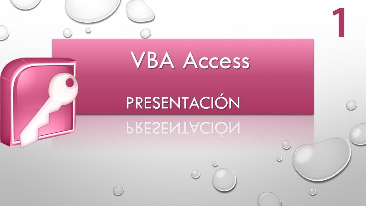 curso vba access presentación vídeo 1 youtubecurso vba access presentación vídeo 1