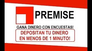 PREMISE! - DINERO POR ENCUESTAS RAPIDAS Y PAGA EN MENOS DE 1 M…