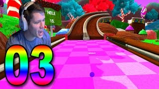 Golf with Your Friends - Part 3 - GOLFING IN CANDY LAND!