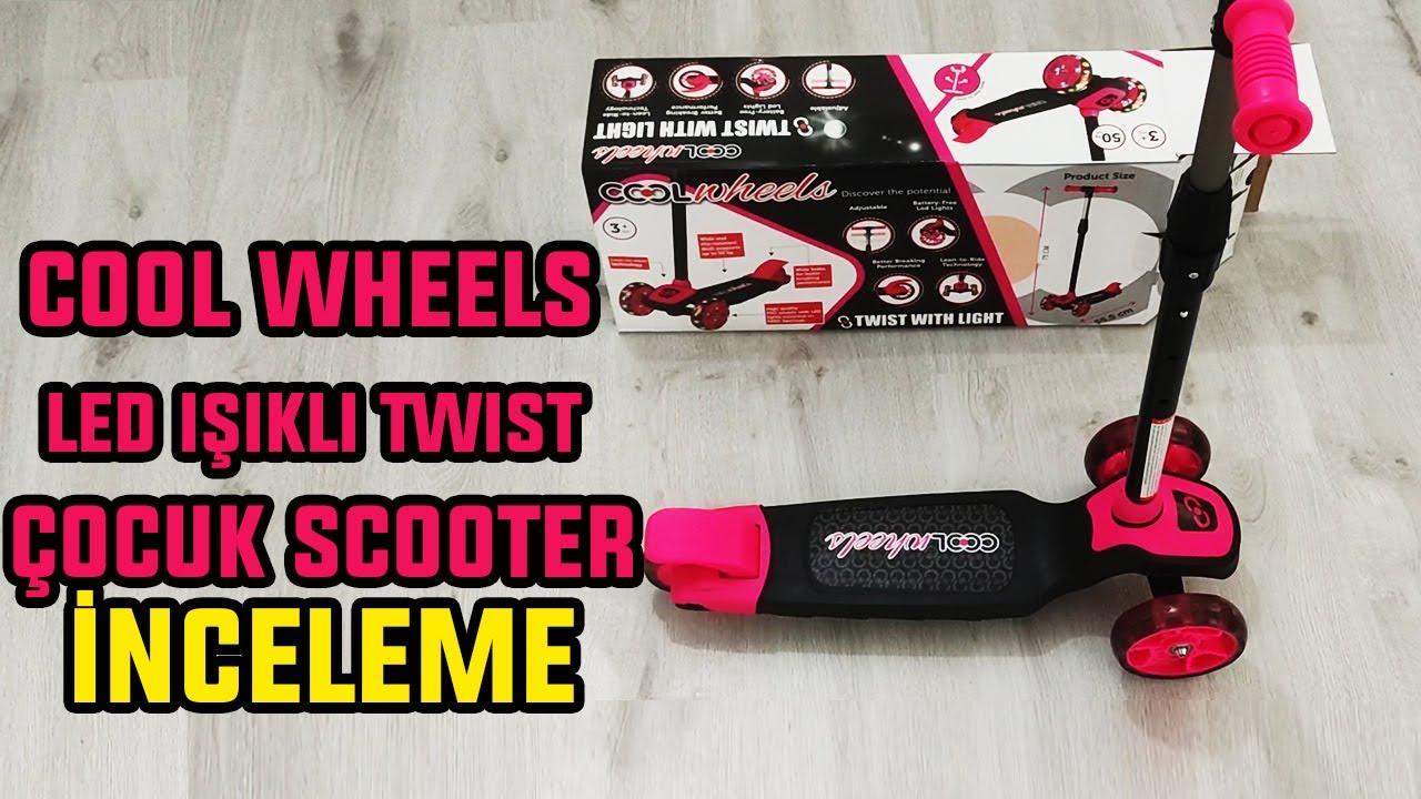 Cool Wheels Çocuk Scooter İnceleme - Test ve Montajı | LED Işıklı  Twist 3 Tekerli