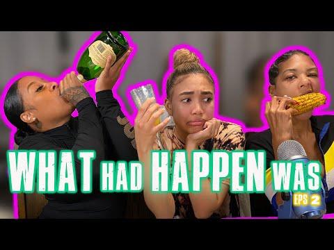 What Had Happened EP2