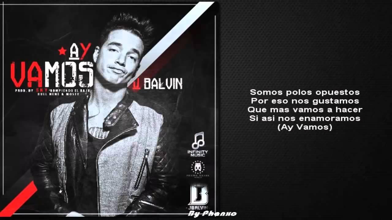 J Balvin Ay Vamos Ft Nicky Jam Official Video Remix Letra Youtube