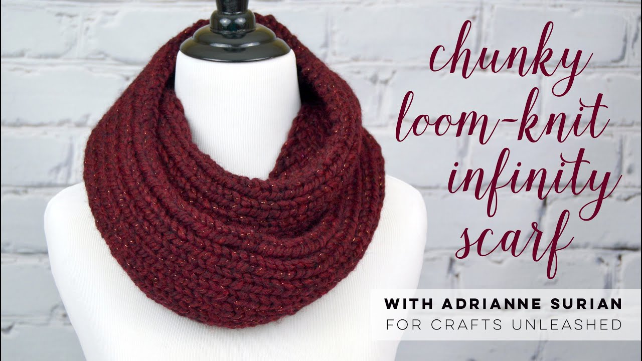 Chunky Loom Knit Infinity Scarf Tutorial - YouTube